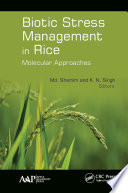 Biotic Stress Management in Rice