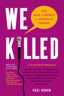 We Killed : wisdom, people continue to ask: