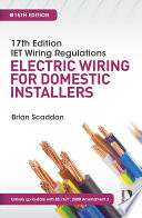 17th Edition IET Wiring Regulations  Electric Wiring for Domestic Installers