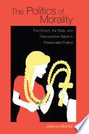 Ebook The Politics of Morality Epub Joanna Mishtal Apps Read Mobile