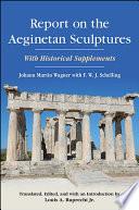 Report on the Aeginetan Sculptures