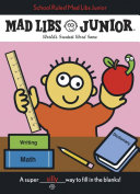 School Rules  Mad Libs Junior
