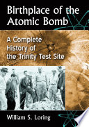 Birthplace Of The Atomic Bomb