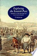 Exploring The Scottish Past