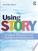 Using Story to Enrich Learning and Teaching