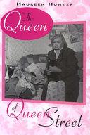 The Queen of Queen Street