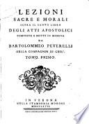 Lezioni sacre e morali sopra il santo libro degli atti apostolici