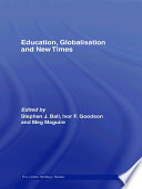 Education  Globalisation and New Times