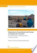 Migration in Deutschland und Europa im Spiegel der Literatur