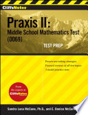 CliffsNotes Praxis II  Middle School Mathematics Test  0069  Test Prep