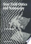 Near Field Optics And Nanoscopy : far-field and near-field properties on...
