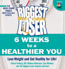 The Biggest Loser  6 Weeks to a Healthier You Ninth Season The Cast And Experts Of