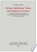 African Egalitarian Values and Indigenous Genres