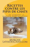 illustration du livre Recettes contre les pipis de chats: ou comment le ramener dans sa litière