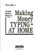 Peggy Glenn s Complete Business Manual for Making Money Typing at Home