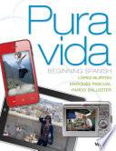Pura vida  Beginning Spanish  1st Edition
