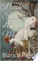 Piccole Storie d Amore e di Morte