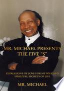 Mr  Michael Presents the Five    S