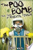 The Poo Bomb