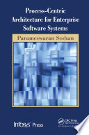 Process Centric Architecture For Enterprise Software Systems