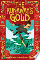 The Runaway s Gold