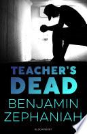 Teacher s Dead