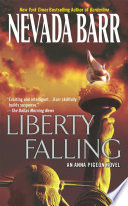 Liberty Falling  Anna Pigeon Mysteries  Book 7