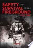 Safety and Survival on the Fireground