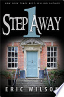 One Step Away : for them, a plot that reaches into...