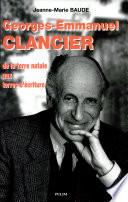 Georges-Emmanuel Clancier, de la terre natale aux terres d'écriture