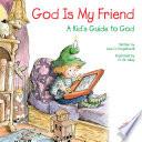 God Is My Friend