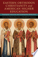 Eastern Orthodox Christianity and American Higher Education
