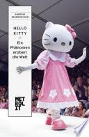 Hello Kitty   ein Ph  nomen erobert die Welt
