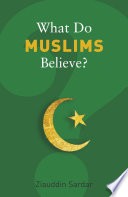 What Do Muslims Believe