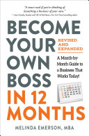 Become Your Own Boss in 12 Months, Revised and Expanded Book