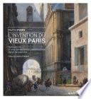 L invention du vieux Paris