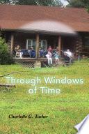 Through Windows of Time
