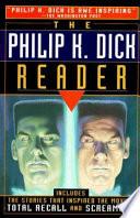 The Philip K  Dick Reader
