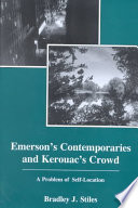 Emerson s Contemporaries and Kerouac s Crowd