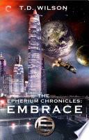 The Epherium Chronicles  Embrace
