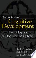Neuroscience Of Cognitive Development book