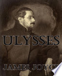 Ulysses (Annotated) by James Joyce