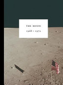 The Moon 1968 1972