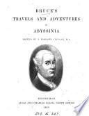 Bruce's Travels and Adventures in Abyssinia