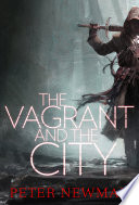 The Vagrant and the City