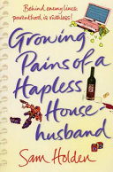 Growing Pains of a Hapless Househusband