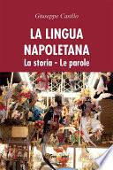 La lingua napoletana  La storia  Le parole