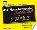 Wi-Fi Home Networking Just the Steps For Dummies