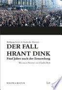 Der Fall Hrant Dink - Fünf Jahre nach der Ermordung