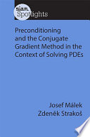 Preconditioning and the Conjugate Gradient Method in the Context of Solving PDEs